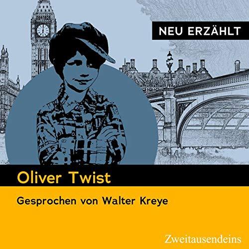 Oliver Twist - Neu erzählt Titelbild