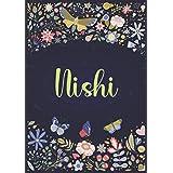 Nishi: A5 ノートブック (Notebook A5) | パーソナライズされた名前 « Nishi » | 女性、女の子、お母さん、姉妹、娘への誕生日プレゼント | デザイン : 庭園 | 120 枚の裏地付きページ、小さいサイズの A5 (14.8 x 21 cm)