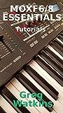 MOXF6/8 Essentials: Tutorials (English Edition)