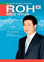 Roh Moo Hyun (Modern World Leaders) (English Edition)