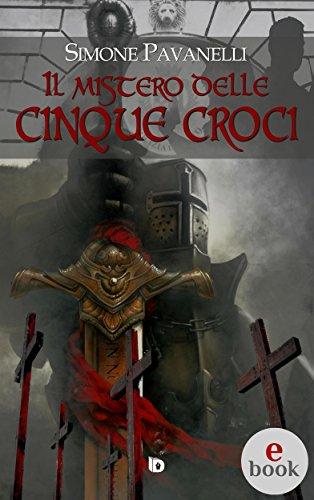 Il mistero delle cinque croci (Collana Rosso e Nero: thriller e noir Vol. 27)