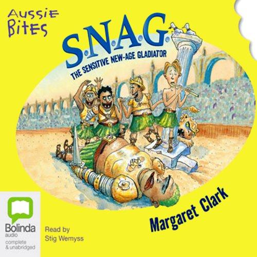 S.N.A.G.: Aussie Bites audiobook cover art