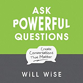 Ask Powerful Questions audiobook cover art