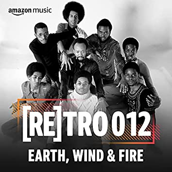 RETRO 012: Earth, Wind & Fire