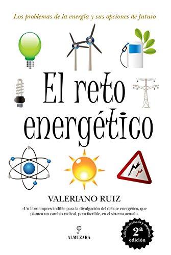 El reto energético: 1 (Divulgación Científica)