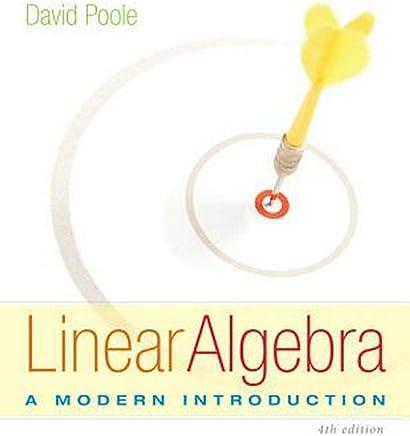 Linear Algebra: A Modern Introduction 4th Edition
