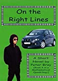 On the Right Lines: Book 4 in a Mathematical Quadrilogy (English Edition)