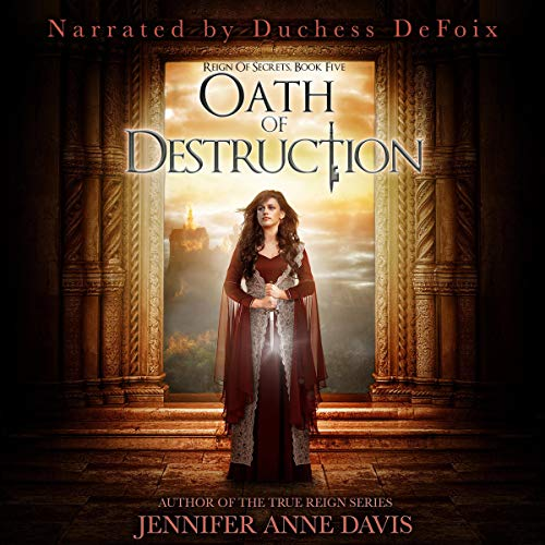 Oath of Destruction Audiobook By Jennifer Anne Davis cover art