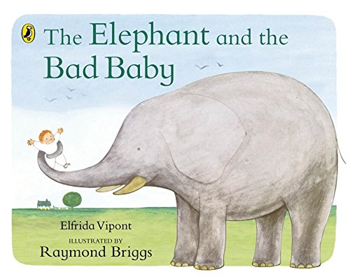 Elephant and the Bad Baby (Picture Puffins)の詳細を見る
