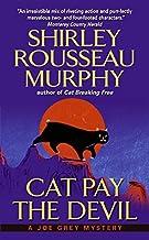 Cat Pay the Devil: A Joe Grey Mystery (Joe Grey Mystery Series)