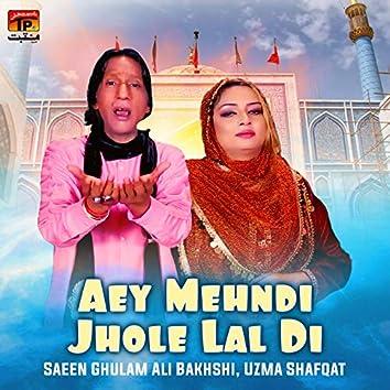 Aey Mehndi Jhole Lal Di - Single