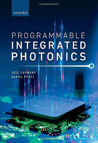 Programmable Integrated Phototonics