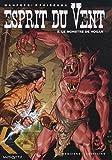 Esprit du Vent, Tome 8 - Le monstre de Hogan