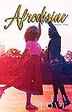 Afrodisiac: Book Two (Afrodisiac Series 2)