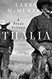 Thalia: A Texas Trilogy