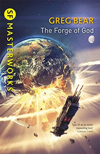 『The Forge Of God (S.F. Masterworks)』のトップ画像