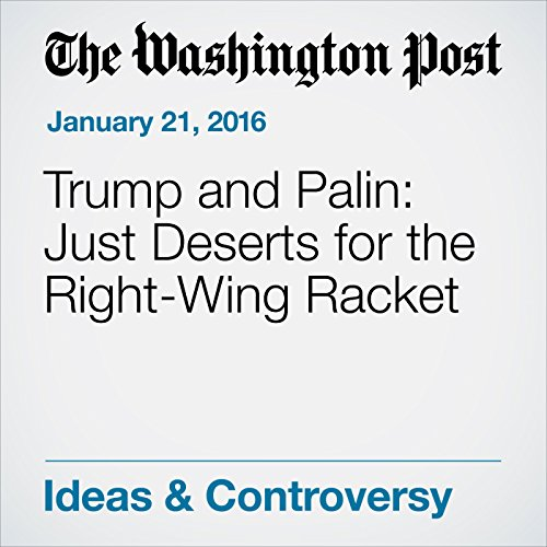 Trump and Palin: Just Deserts for the Right-Wing Racket audiobook cover art