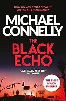 The Black Echo (Harry Bosch Book 1) (English Edition) PDF EPUB Gratis descargar completo