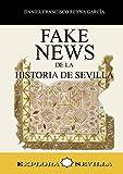 Fake News de la historia de Sevilla