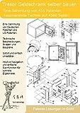 Tresor Geldschrank selber bauen: 4560 Seiten Patente zeigen wie! -