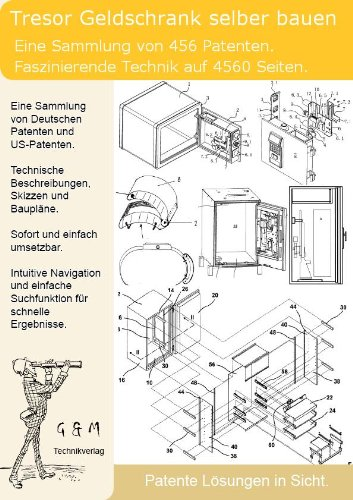 Tresor Geldschrank selber bauen: 4560 Seiten Patente zeigen wie!