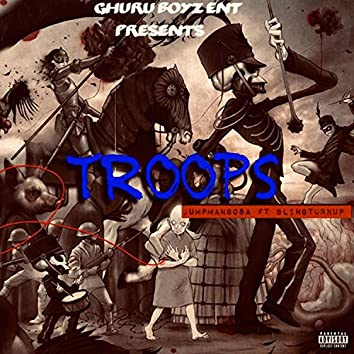 Troops (feat. Blingturnup)