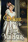 The Defiant Wife (The Three Mrs Book 2) (English Edition)
