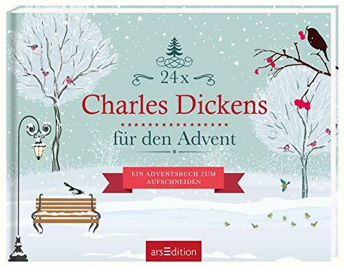 24 x Charles Dickens für den Advent: Ein Adventsbuch zum Aufschneiden (Adventskalender)