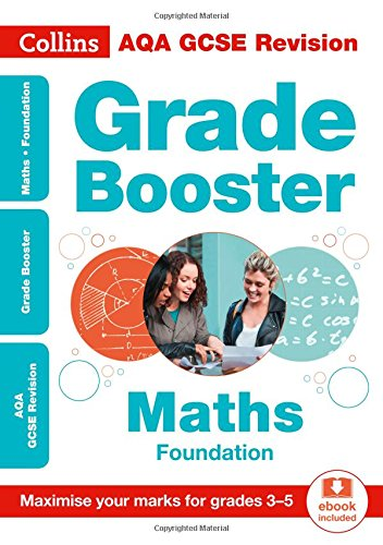 Collins GCSE Revision and Practice - New Curriculum ? AQA GCSE Maths Foundation Grade Booster for grades 3?5