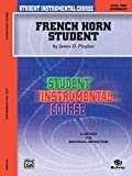 French Horn Student 2: Level Two (Intermediate) (Student Instrumental Course)