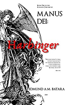 Book cover image for MANUS DEI: Harbinger: Book One of the Khamsa Chronicles