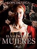 El valor de las mujeres (Spanish Edition)