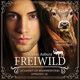 Freiwild     Academy of Shapeshifters 16              Autor:                                                                                                                                 Amber Auburn                               Sprecher:                                                                                                                                 Marlene Rauch                      Spieldauer: 1 Std. und 36 Min.     19 Bewertungen     Gesamt 4,9