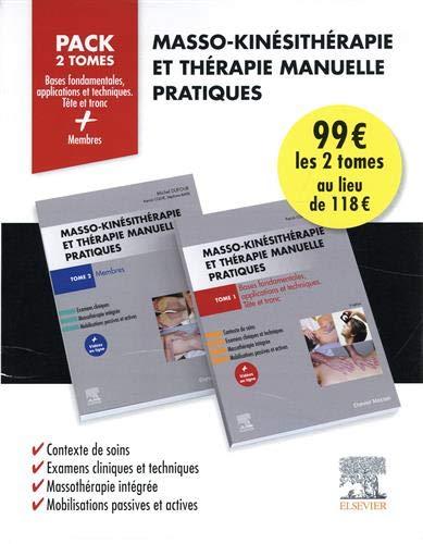 Masso-kinésithérapie et thérapie manuelle pratiques : Pack en 2 volumes : Bases fondamentales, applications et techniques tête et tronc ; Membres