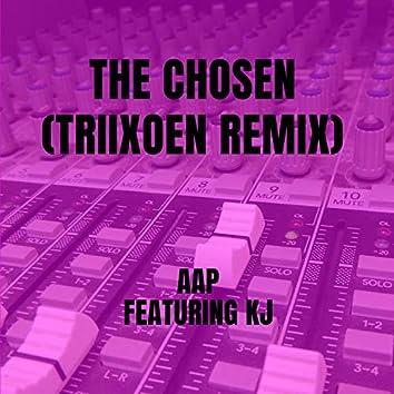 The Chosen  (TRIIXOEN Remix)