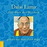 Dalai Lama: Das Meer der Weisheit
