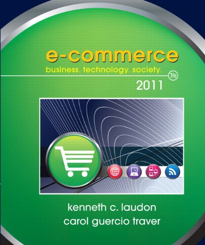 E-commerce 2011: Business, Technology, Society (Pearson...