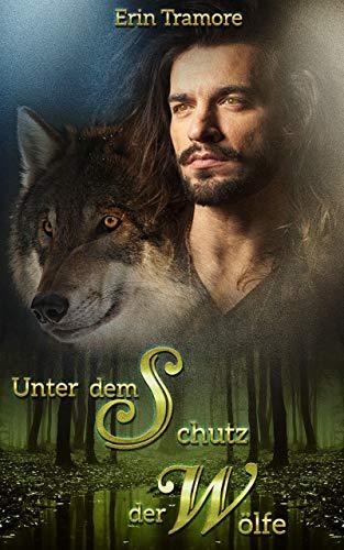 Unter dem Schutz der Wölfe