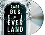 Last Bus to Everland - Sophie Cameron
