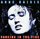 Anne Haigis: Dancing in the Fire (Audio CD (Live))