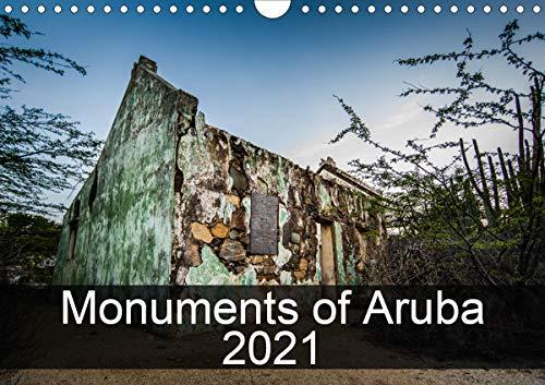 Monuments of Aruba 2021 (Wall Calendar 2021 DIN A4 Landscape)