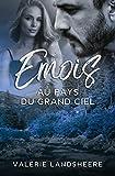 Emois Au Pays Du Grand Ciel