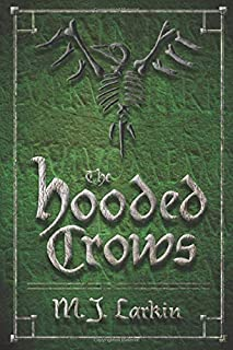 The Hooded Crows: Chronicles of the Crooked Man, Volume Two