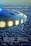 Alien Dimensions Science Fiction Short Stories Anthology Series #19 (English Edition)