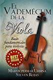 El Vademécum de la Viola: Bases fundamentales para violistas...