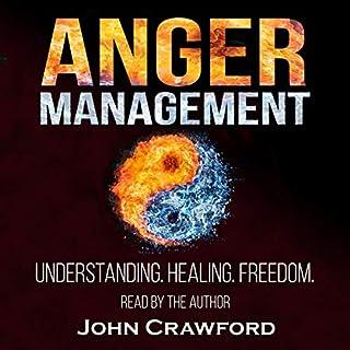Anger Management: Understanding. Healing. Freedom. cover art