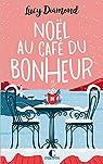 Noël au café du bonheur par Mongredien