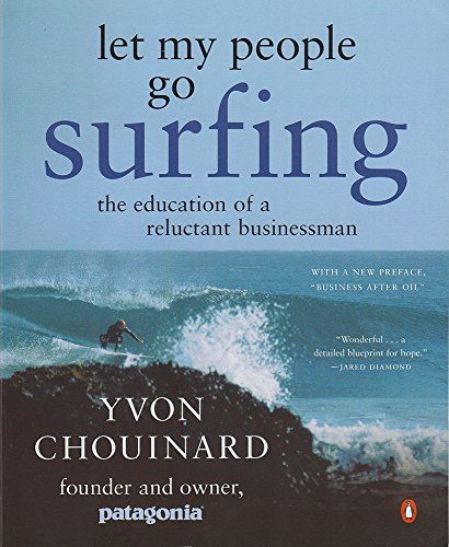 Let My People Go Surfing: The Education of a Reluctant Businessmanの詳細を見る