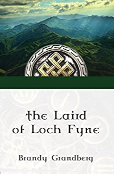 The Laird of Loch Fyne by [Brandy Grandberg]