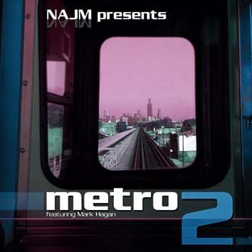Metro 2 (feat. Mark Hagan)